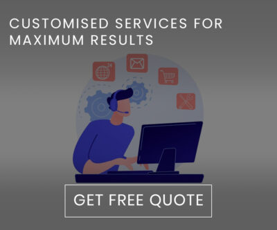 Customised services for maximum results