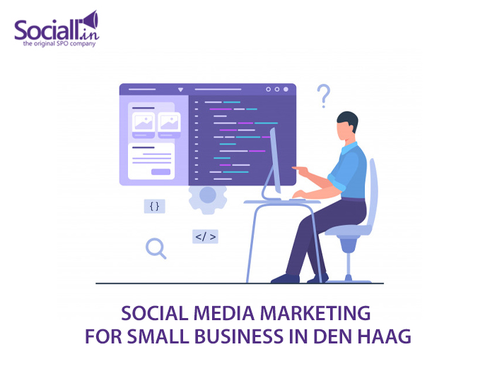 Social Media Marketing For Small Business In Den Haag